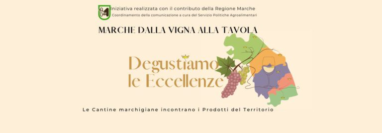 """""""Dalla Vigna alla Tavola"""": il progetto Marche Experience"""
